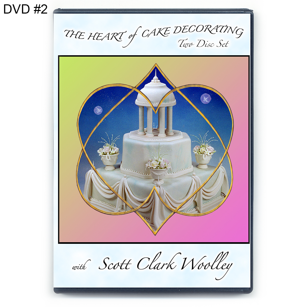 Sugar Art Cake Decorating : DVD#2   The Heart of Cake Decorating   World of Sugar Art